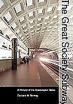 Creating the North American Landscape Ser.: The Great Society Subway : A...