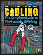 Cabling: The Complete Guide to Copper and Fiber-Optic Networking by Oliviero, A