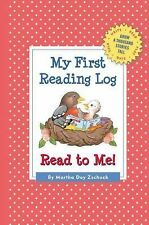 My First Reading Log: Read to Me! : 1,000 Books Before Kindergarten by Martha...