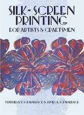 Silk-Screen Printing for Artists and Craftsmen-ExLibrary