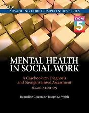 Mental Health in Social Work: A Casebook on Diagnosis.  NEW DSM-V FREE SHIPPING!