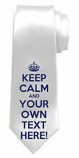 KEEP CALM & (YOUR OWN TEXT & COLOUR HERE) PERSONALISED NECK TIE  *GIFT/PRESENT*