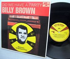 BILLY BROWN Did We Have A Party Near-Mint vinyl LP ROCKABILLY reissue SWEDISH