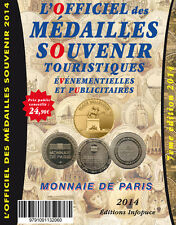 OFFICIEL DES MÉDAILLES SOUVENIR OMS MONNAIE DE PARIS COTATIONS 2014 CATALOGUE