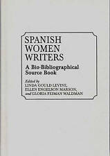 Spanish Women Writers: A Bio-Bibliographical Source Book by Linda Gould Levine