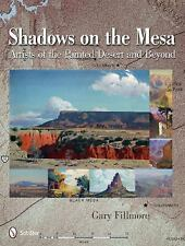 Shadows on the Mesa: Artists of the Painted Desert and Beyond, books, Gary Fillm