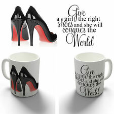 THE RIGHT SHOES MARILYN MONROE QUOTE COFFEE MUG TEA CUP BIRTHDAY CHRISTMAS GIFT