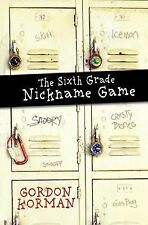 The 6th Grade Nickname Game-ExLibrary