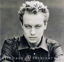 Eric Gadd: the right way/CD (Strawberry Music 1997) - come nuovo