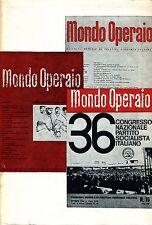 Gaetano Arfé = MONDO OPERAIO ANTOLOGIA 1956 - 1965 VOL. II