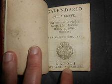 1765 REGNO DI NAPOLI CALENDARIO DELLA CORTE FERDINANDO IV CON CARTA GEOGRAFICA
