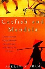 Catfish and Mandala: A Two-Wheeled Voyage Through the Landscape and Memory of V