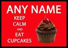 Keep Calm And Eat Cupcakes Personalised Dinner Table Placemat