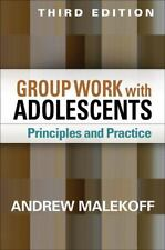 GROUP WORK WITH ADOLESCENTS [9781462515998] - ANDREW MALEKOFF (HARDCOVER) NEW