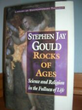 Rocks of Ages : Science and Religion in the Fullness of Life by Stephen Jay...