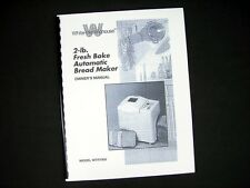 White Westinghouse WTR7000 Bread Maker Machine Instruction Manual & Recipes
