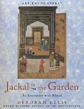 JACKAL IN THE GARDEN ART ENCOUNTER WITH BIHZAD HARDCOVER DUSTJACKET AGES 12 - UP