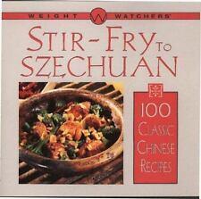 Weight Watchers Stir-Fry to Szechuan: 100 Classic Chinese Recipes Weight Watche