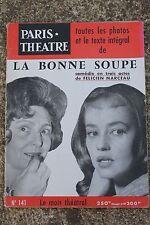 PARIS THEATRE LA BONNE SOUPE DE FELICIEN MARCEAU N°141