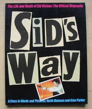 SEX PISTOLS SID'S WAY - OFFICIAL BIOGRAPHY BOOK 1991 ORIGINAL 96 PAGE BY KEITH B