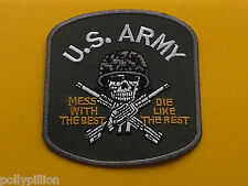 """MILITARY SEW ON / IRON ON PATCH:- US ARMY """"MESS WITH THE BEST DIE LIKE THE REST"""""""