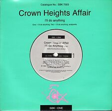 "CROWN HEIGHTS AFFAIR i'll do anything/a cappella SBK7003 uk 1989 7"" PS EX/EX"