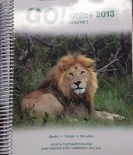 Go! with Office 2013 Volume 1 4th Custom Ed Chattanooga State Comm College