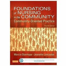 Foundations Of Nursing In The Community by Stanhope Lancaster 4th Edition