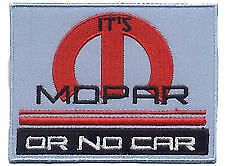 Mopar or No Car Blue Embroidered Cloth Garage Shirt Patch  ---   F030703
