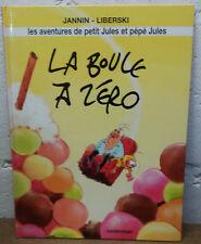 Les Aventures de petit Jules et pépé Jules 2 EO La boule à zéro Jannin Liberski