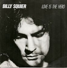"45 TOURS / 7"" PROMO--BILLY SQUIER--LOVE IS THE HERO / LEARN HOW TO LIVE--1984"