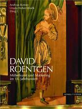 Fachbuch David Roentgen, Möbelkunst und Marketing im 18. Jahrhundert, NEU