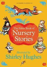 Faber Book of Nursery Stories (Faber Children's Classics)  By Various (Author)