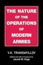 The Nature of the Operations of Modern Armies (Soviet (Russian) Study of War)