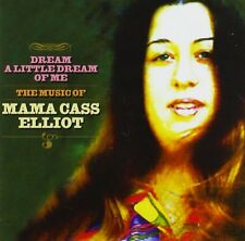 MAMA CASS ELLIOT - DREAM A LITTLE DREAM OF ME: THE MUSIC OF CD ALBUM (2005)
