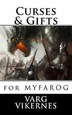 Curses and Gifts : For Mythic Fantasy Role-Playing Game by Varg Vikernes...