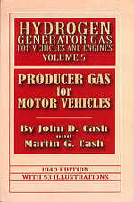 Producer Gas for Motor Vehicles by John D. Cash and Martin G. Cash