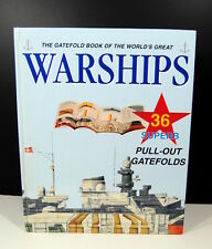 Gatefold Book of the World's Great Warships 36 Pull Out Gatefolds Ships Navy