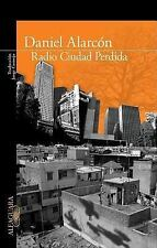 Radio Ciudad Perdida/ Lost City Radio (Spanish Edition), Daniel Alarcón, Good Co