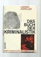 KAPELLER: DAS BUCH DER KRIMINALISTIK - ERMITTLUNGSTECHNIK DER KRIPO (HZ703)