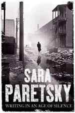 Paretsky-Writing In An Age Of Silence  BOOK NEW