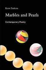 Marbles and Pearls by Rene G. Faulcon (2001, Paperback)