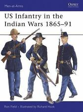 US Infantry in the Indian Wars 1865-91 (Men-at-Arms), Field, Ron, Good Book