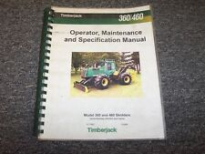 Timberjack 360 460 Cable Skidder Owner Operator Maintenance Manual Book F277892