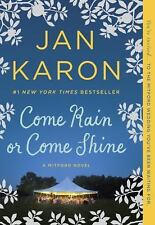 A Mitford Novel: Come Rain or Come Shine 13 by Jan Karon (2016, Paperback)