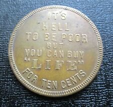 c.1936 Life Magazine Advertising Token, 'It's Hell to be Poor'