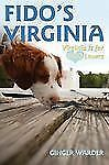 Fido's Virginia: Virginia is for Dog Lovers