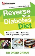 Reverse Your Diabetes Diet by Dr David Cavan (Paperback Book) Type 2 Diabetes