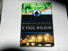 A Repairman Jack Novel: Cold City by F. Paul Wilson (2012) SIGNED 1st/1st