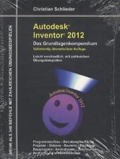 CHRISTIAN SCHLIEDER - AUTODESK INVENTOR 2012 - DAS GRUNDLAGENKOMPENDIUM